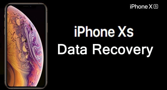 How To Recover Deleted Data From iPhone XS