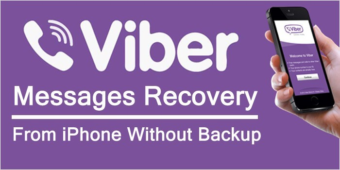 Deleted Viber Messages Recovery From iPhone With No Backup