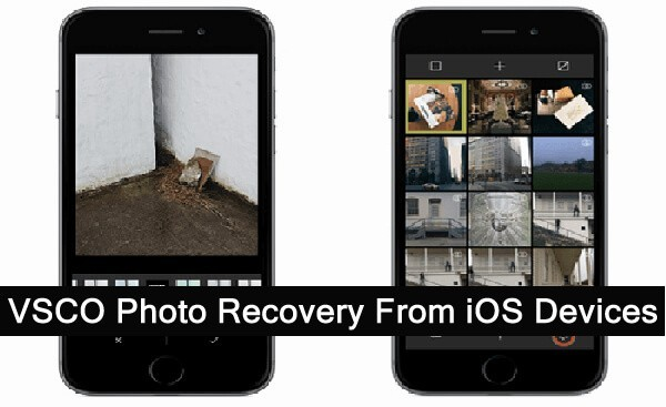 VSCO Photo Recovery From iPhone, iPad or iPod Touch