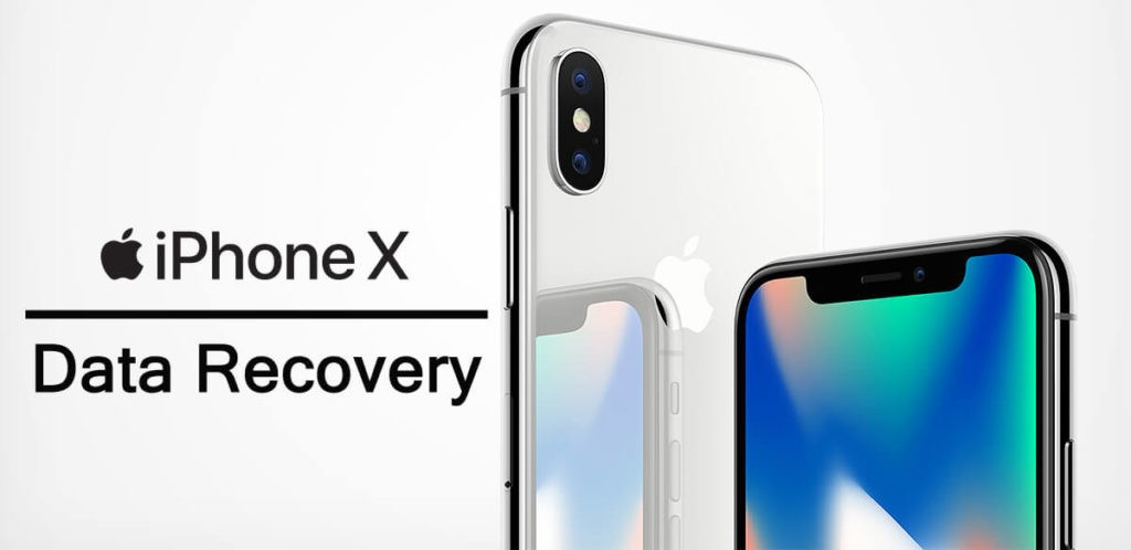 iPhone X Data Recovery With or Without Backup