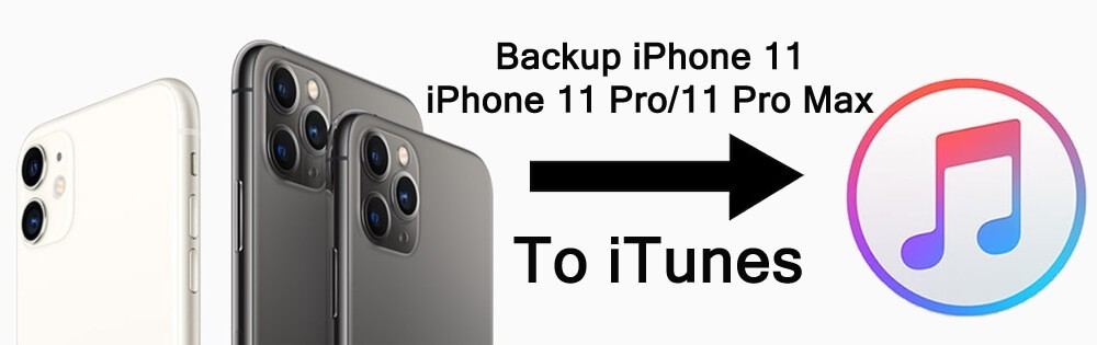 Backup iPhone 11, iPhone 11 Pro, iPhone 11 Pro Max To iTunes