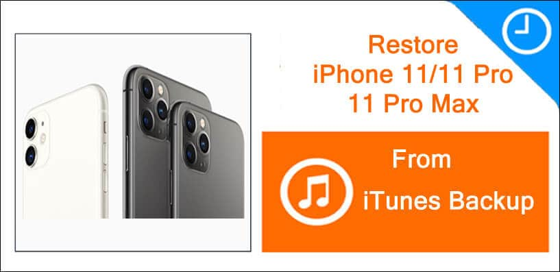 How To Restore iTunes Backup To iPhone 11, 11 Pro, 11 Pro Max