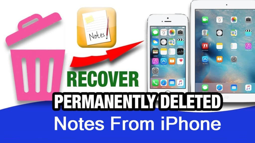 Solutions To Recover Permanently Deleted iPhone Notes