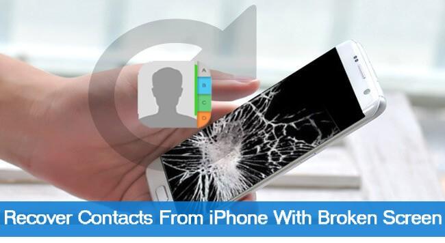 Restore Contacts From Screen Broken iPhone