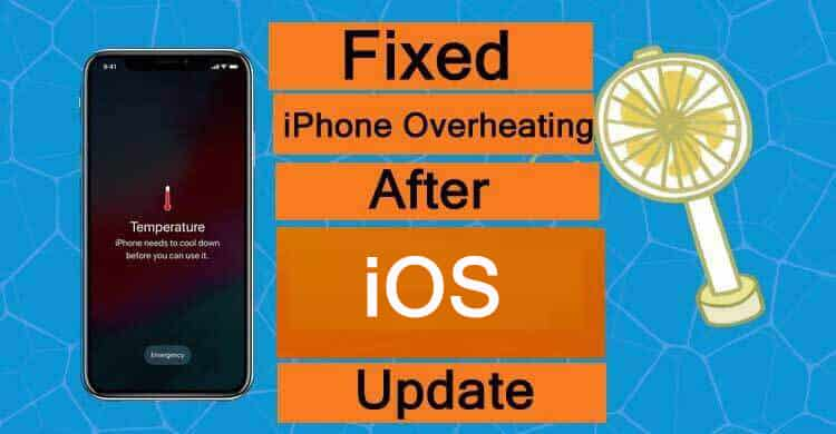 How To Fix iPhone Overheating After iOS Update