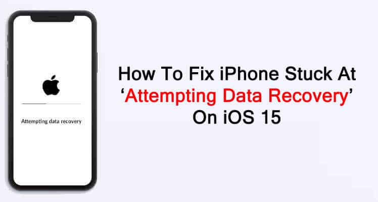 How To Fix iPhone Stuck At Attempting Data Recovery Screen