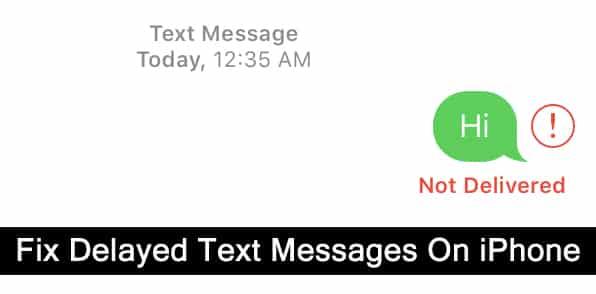 Fix iPhone Delayed Text Messages Problem
