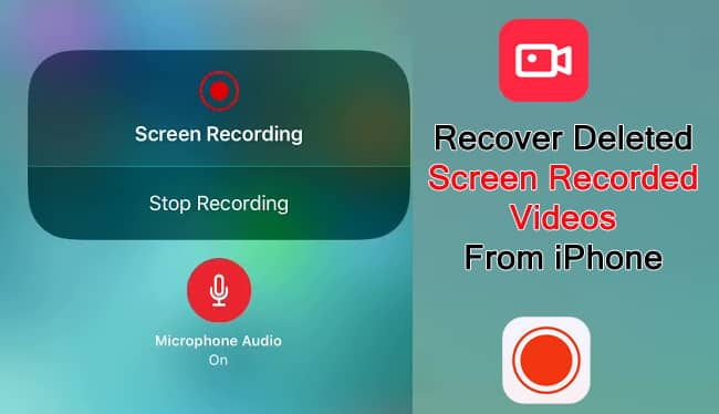 How To Recover Deleted Screen Recorded Videos From iPhone